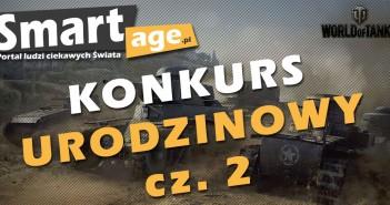 Konkurs World of Tanks - urodziny SmartAge trwają!