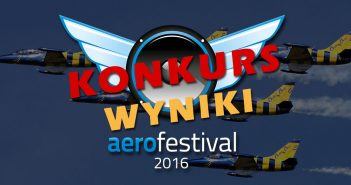Konkurs – Aerofestival 2016 - wyniki