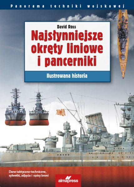 Najsłynniejsze okręty liniowe i pancerniki. Ilustrowana historia