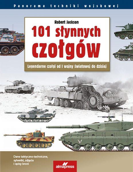 101 słynnych czołgów - Robert Jackson
