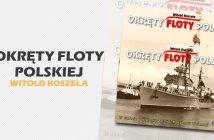 Okręty Floty Polskiej Tom I i II - recenzja