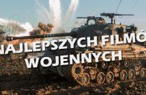 8 najlepszych filmów wojennych