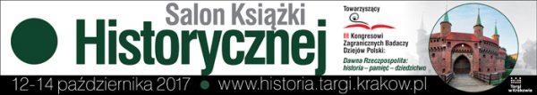 Salon Książki Historycznej - Kraków - 11-14 października 2017