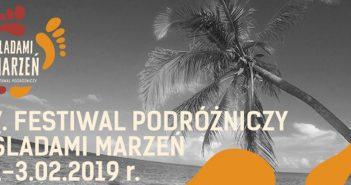 7. Festiwal Podróżniczy Śladami Marzeń