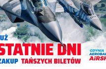 Gdynia Aerobaltic 2019 - ostatnie moment na tańsze bilety