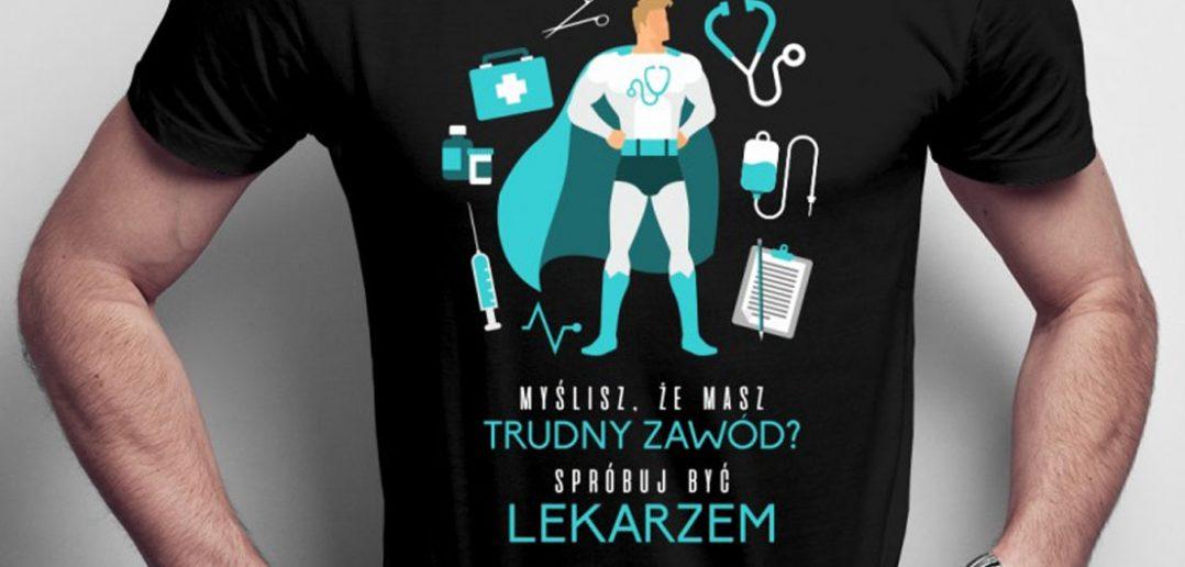 Koszulka na prezent dla lekarza? Kilka ciekawych pomysłów