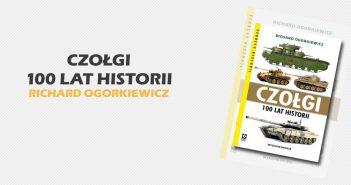 Czołgi. 100 lat historii. Wyd. II - patronat medialny